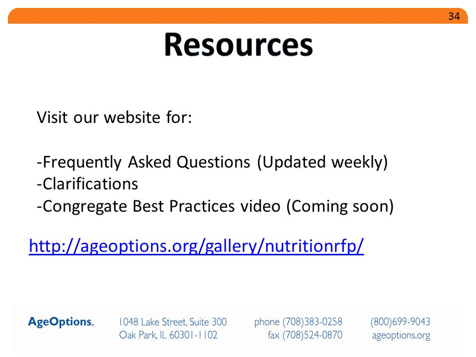 http://ageoptions.org/gallery/nutritionrfp/ Visit our website for: -Frequently Asked Questions (Updated weekly) -Clarifications -Congregate Best Pract