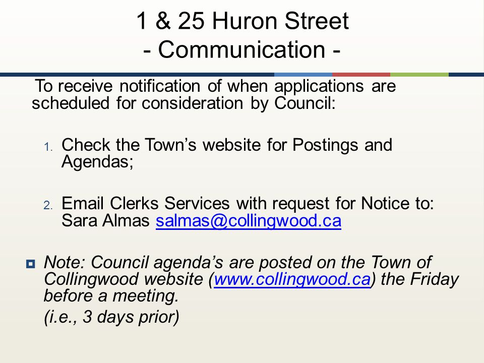 To receive notification of when applications are scheduled for consideration by Council: 1.