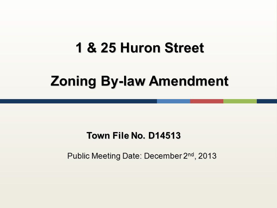 1 & 25 Huron Street Zoning By-law Amendment Town File No.
