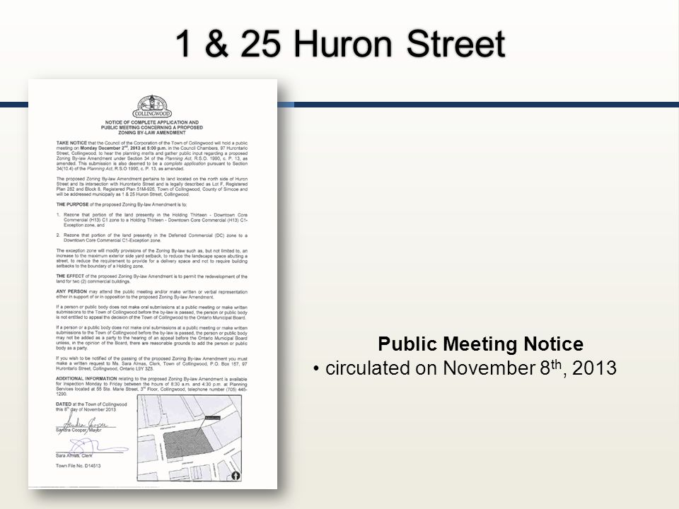 1 & 25 Huron Street Public Meeting Notice circulated on November 8 th, 2013