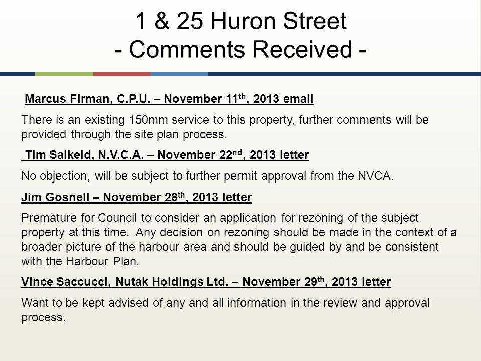 Marcus Firman, C.P.U. – November 11 th, 2013 email There is an existing 150mm service to this property, further comments will be provided through the
