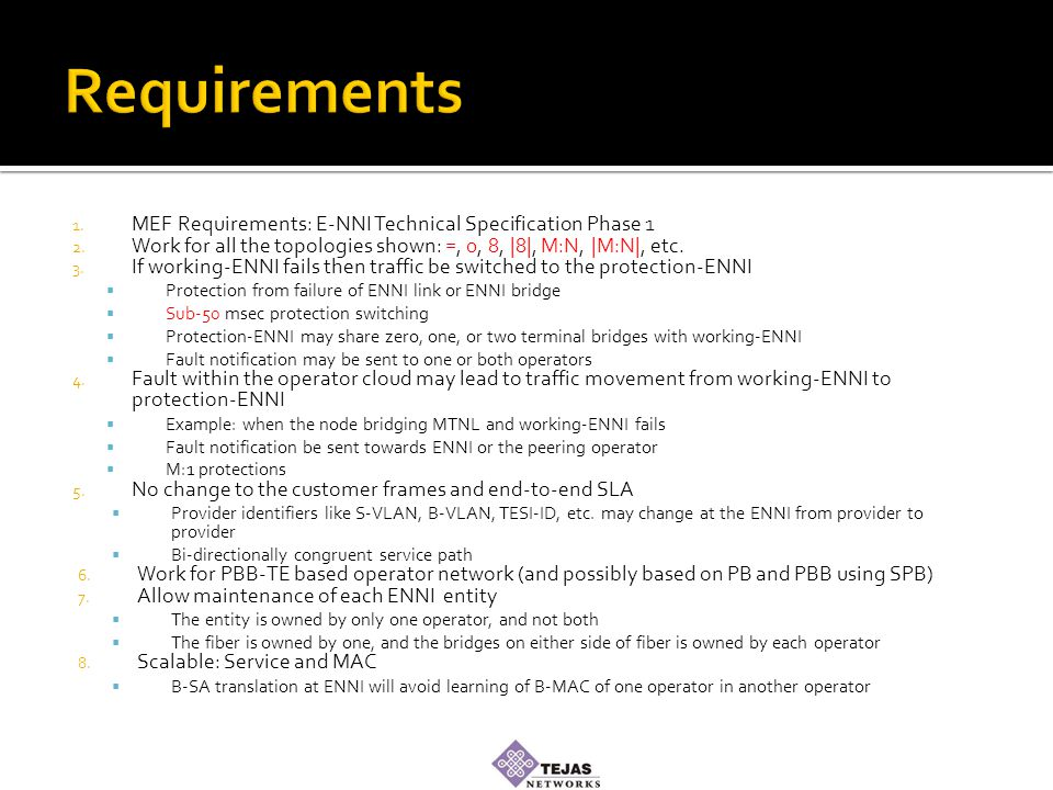 1. MEF Requirements: E-NNI Technical Specification Phase 1 2.
