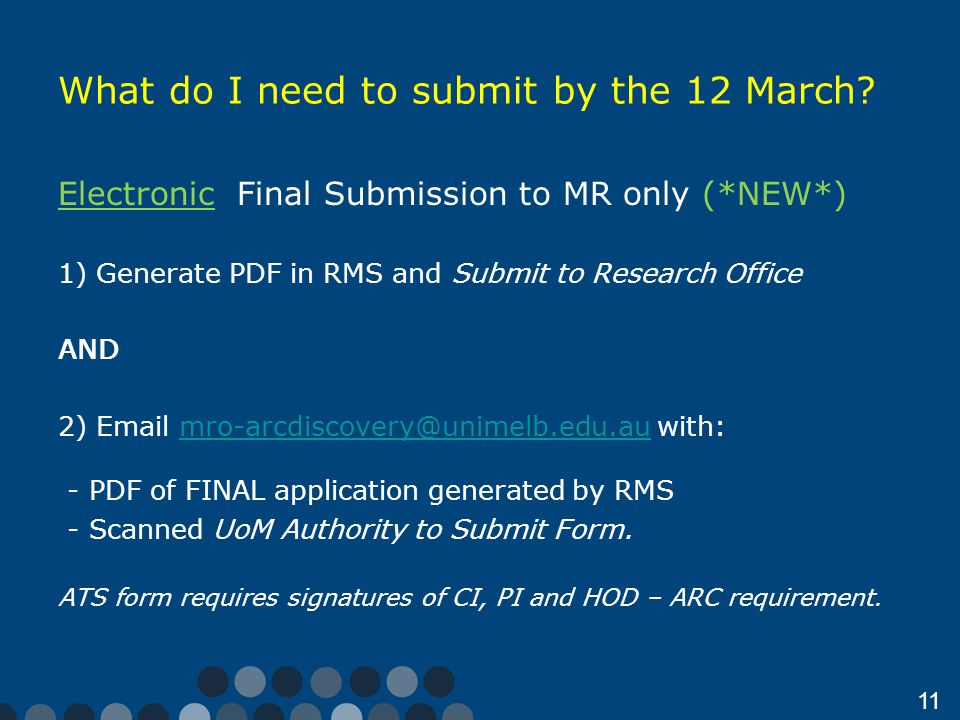 11 What do I need to submit by the 12 March.