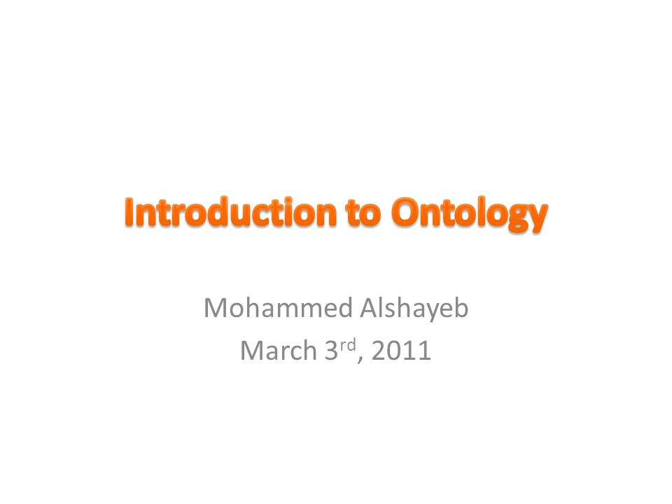 Mohammed Alshayeb March 3 rd, 2011