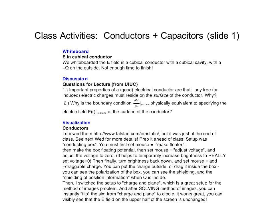 Class Activities: Conductors + Capacitors (slide 1)