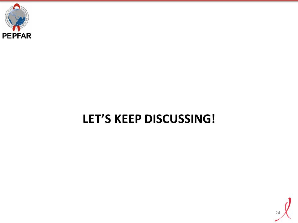 LET'S KEEP DISCUSSING! 24