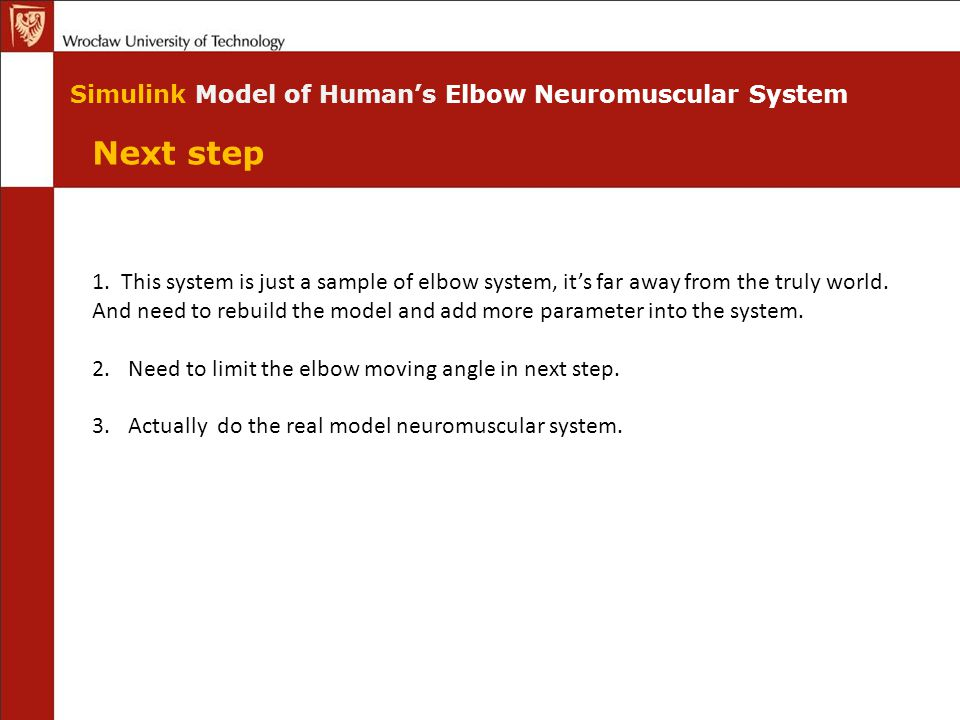 Next step Simulink Model of Human's Elbow Neuromuscular System 1.