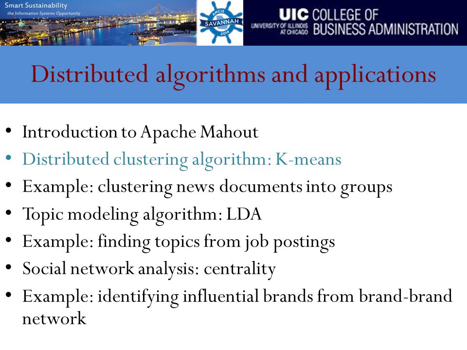 Distributed algorithms and applications Introduction to Apache Mahout Distributed clustering algorithm: K-means Example: clustering news documents int