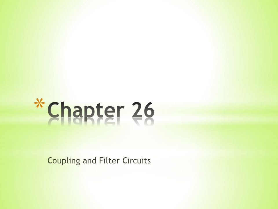 Coupling and Filter Circuits