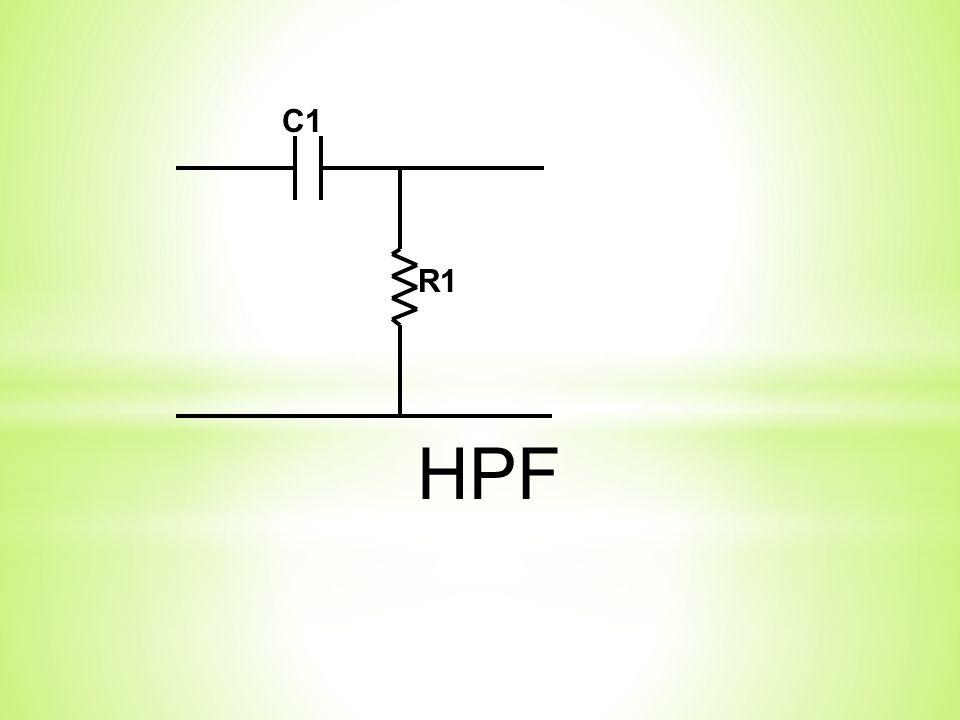 R1 C1 HPF