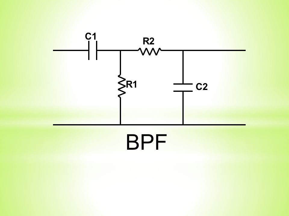 C2 R2 R1 C1 BPF