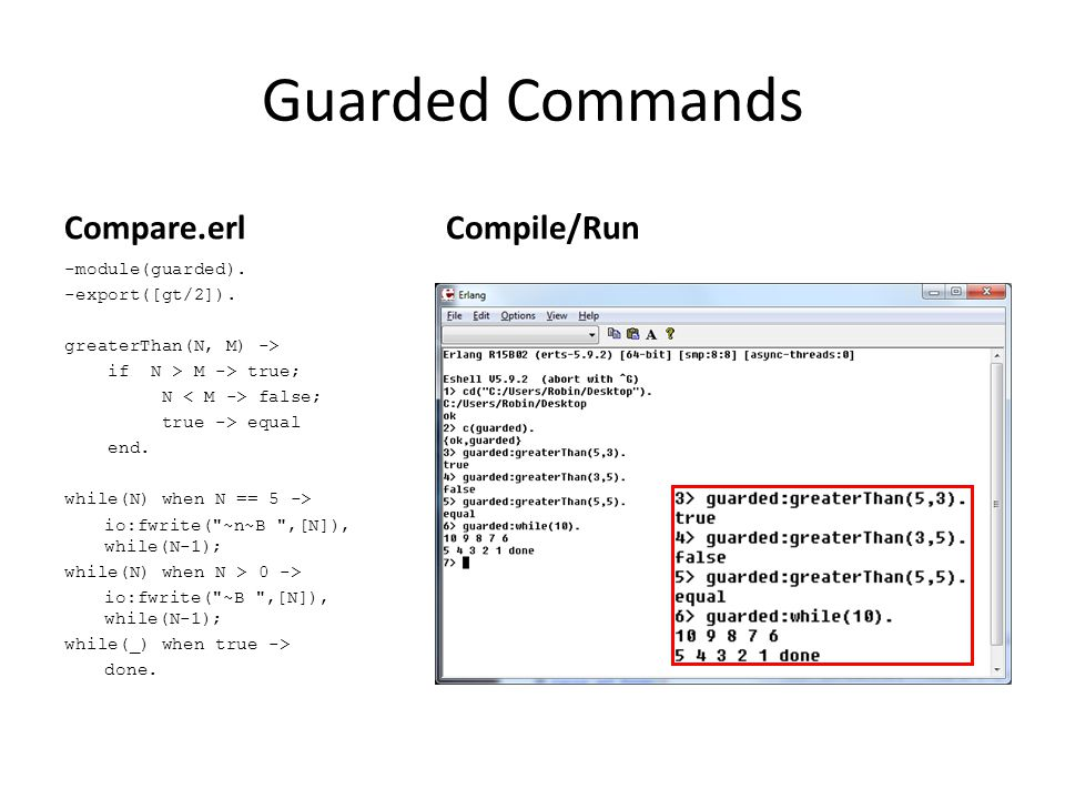 Guarded Commands Compare.erl -module(guarded).-export([gt/2]).