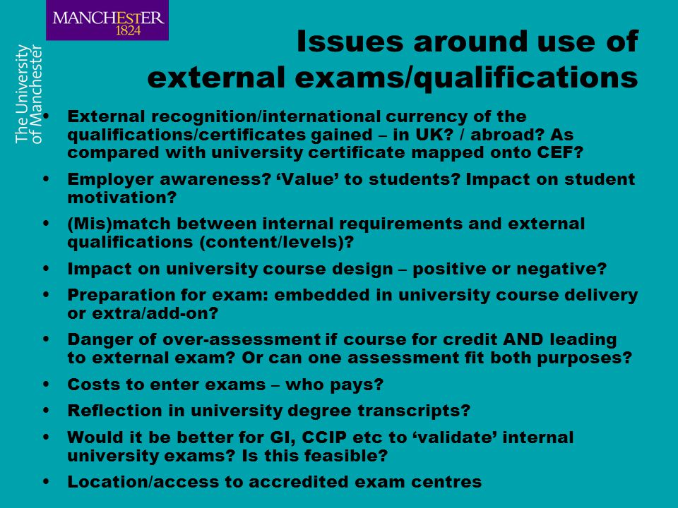 Issues around becoming an accredited centre Motivations – income generation, pedagogical opportunity.