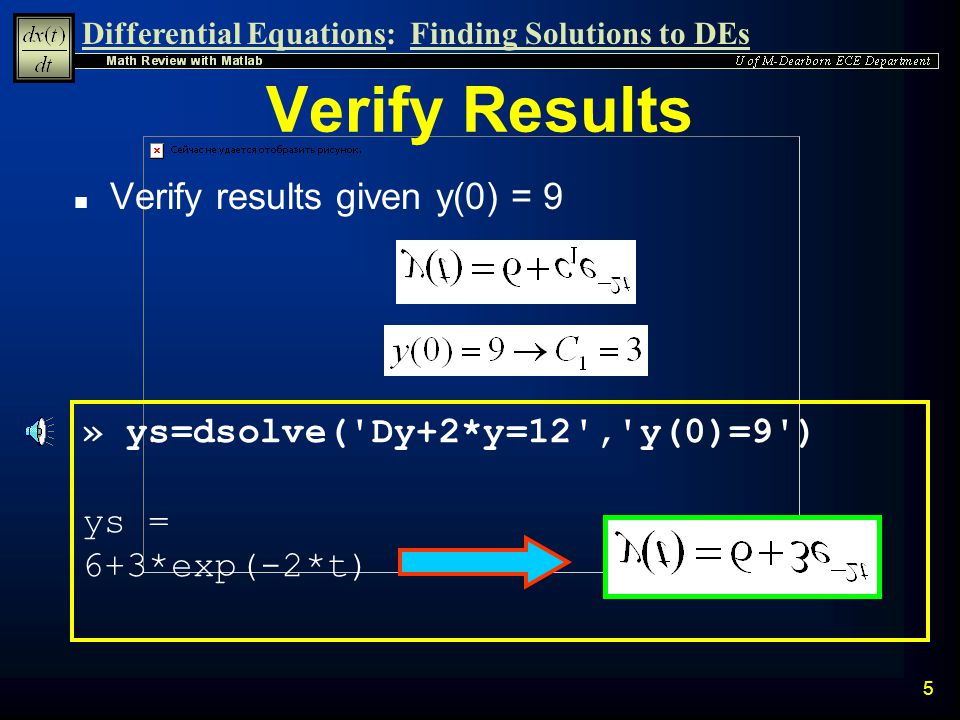 Differential Equations:Finding Solutions to DEs 15 Create a Matlab function evalxdot to evaluate Create a New Function andnumerically in terms of x 1 and x 2.