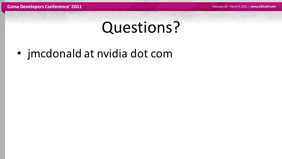 Questions jmcdonald at nvidia dot com