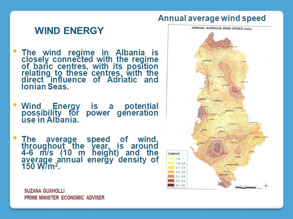 The wind regime in Albania is closely connected with the regime of baric centres, with its position relating to these centres, with the direct influence of Adriatic and Ionian Seas.