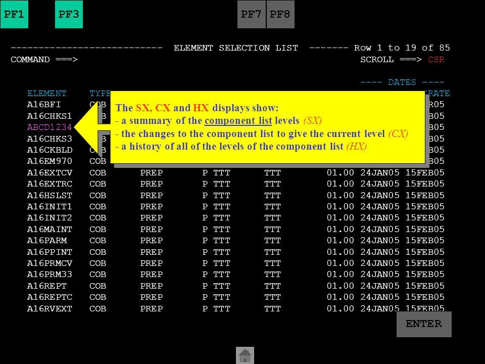 Menu Utilities Compilers Help ------------------------------------------------------------------------------- BROWSE ABC.ABC002.C1#1TMPL.EXYZH.LIST Line 00000180 Col 001 080 Command ===> Scroll ===> CSR MEMBER VV.LL DATE TIME SYSTEM SUBSYS ELEMENT TYPE STG %+01 ABCD1234 01.00 15FEB05 22:52 TTT TTT ABCD1234 COB 2 STEP: PREPRODK DD=OUTK VOL=XYZE73 DSN=MIGR.STAGED.P0999999.XYZ-YD.TTT.LOADLI MEMBER VV.LL DATE TIME SYSTEM SUBSYS ELEMENT TYPE STG %+01 ABCD1234 01.00 15FEB05 22:52 TTT TTT ABCD1234 COB 2 STEP: CONLIST DD=C1LLIBO VOL=XYZJK7 DSN=HLQ2.TTTP.SYSPRINT MEMBER VV.LL DATE TIME SYSTEM SUBSYS ELEMENT TYPE STG %+01 ABCD1234 01.00 15FEB05 22:52 TTT TTT ABCD1234 COB 2 ******************************** Bottom of Data ******************************** PF1PF3 ENTER PF8PF7