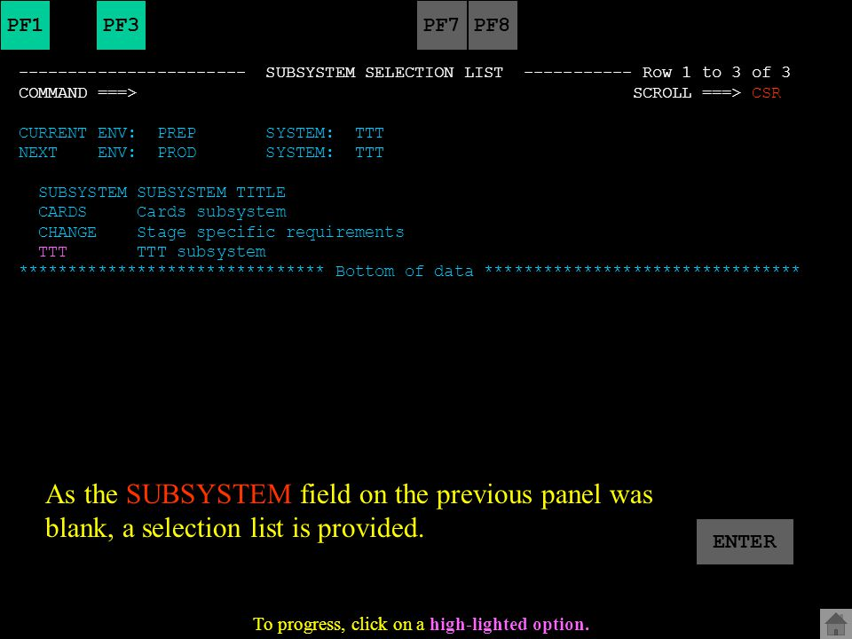 Further information The SUBSYSTEM display provides information about the subsystems which are contained within your system. The subsystem is a labelin