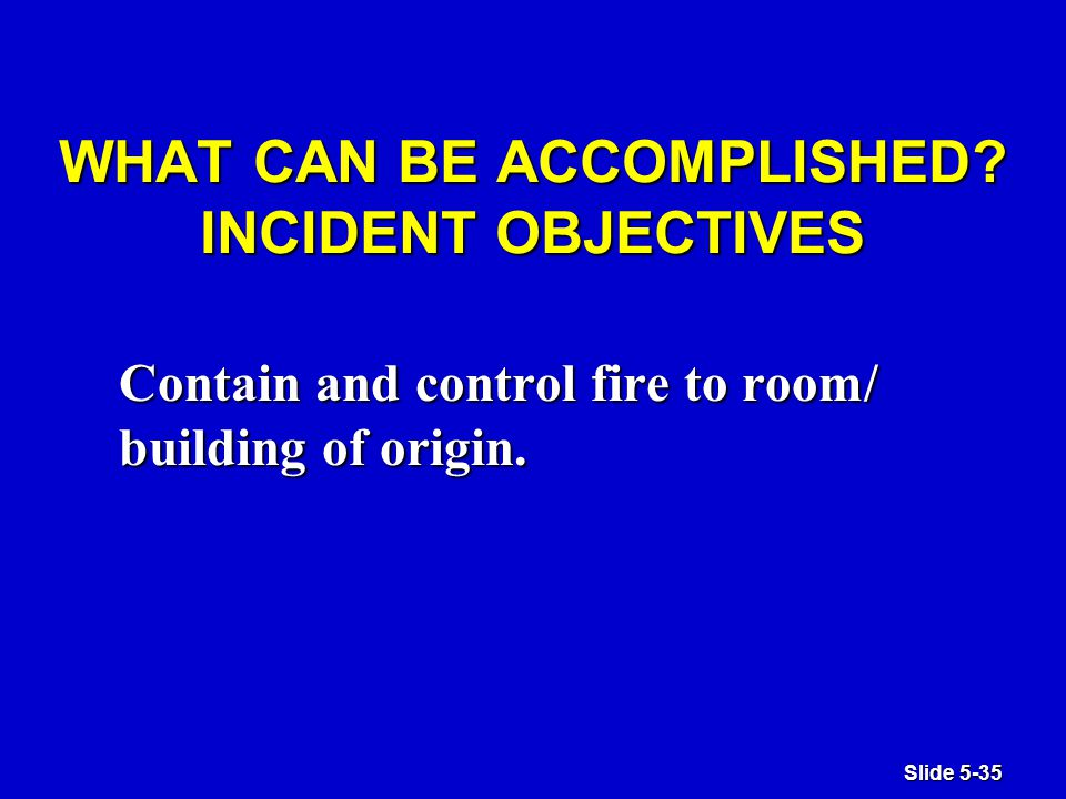 Slide 5-35 WHAT CAN BE ACCOMPLISHED.