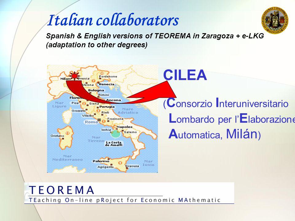 CILEA ( C onsorzio I nteruniversitario L ombardo per l' E laborazione A utomatica, Milán ) Italian collaborators Spanish & English versions of TEOREMA