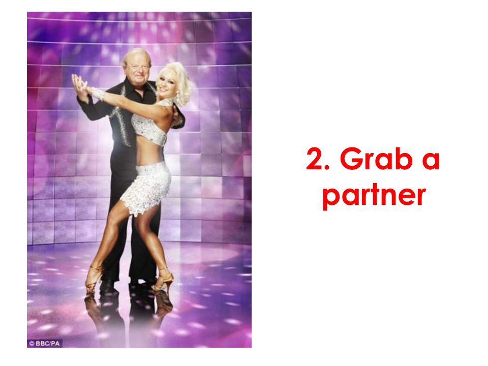 2. Grab a partner