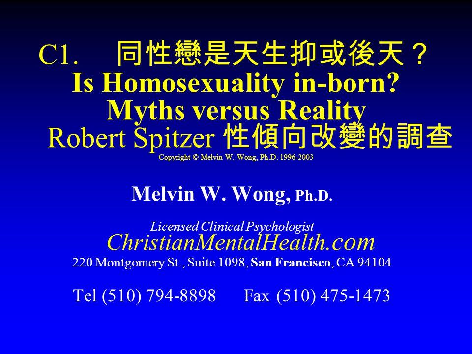 Studies prove: homosexuals are born.