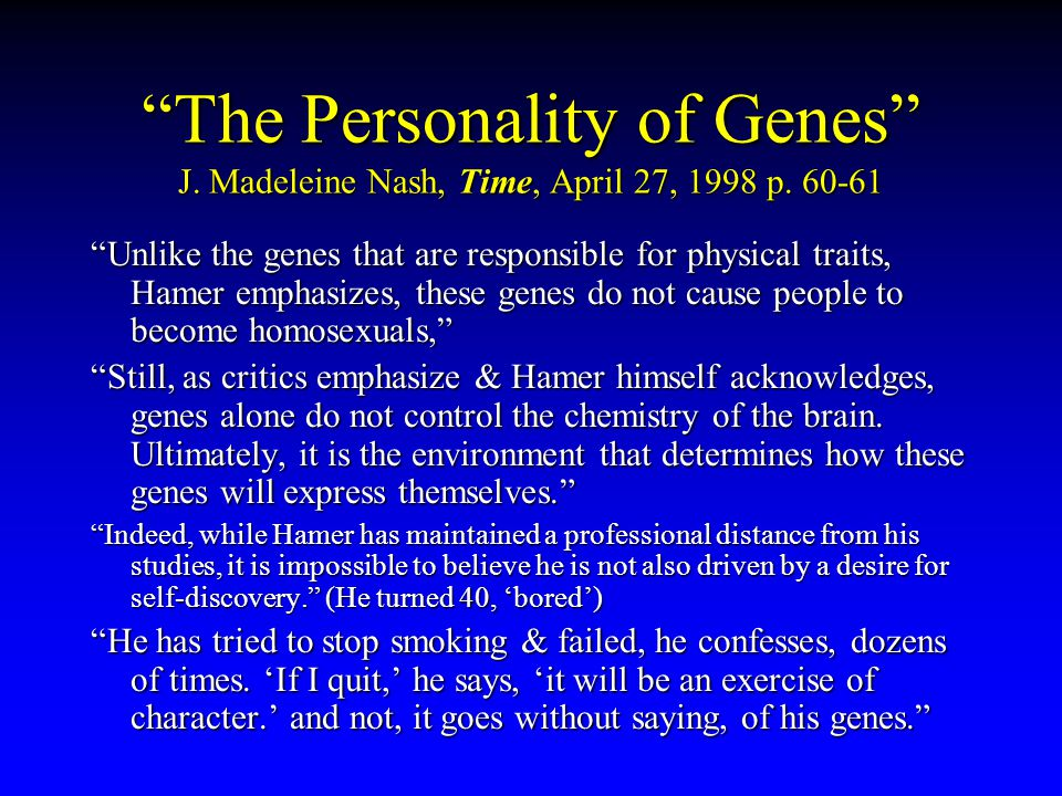 The Personality of Genes J. Madeleine Nash, Time, April 27, 1998 p.