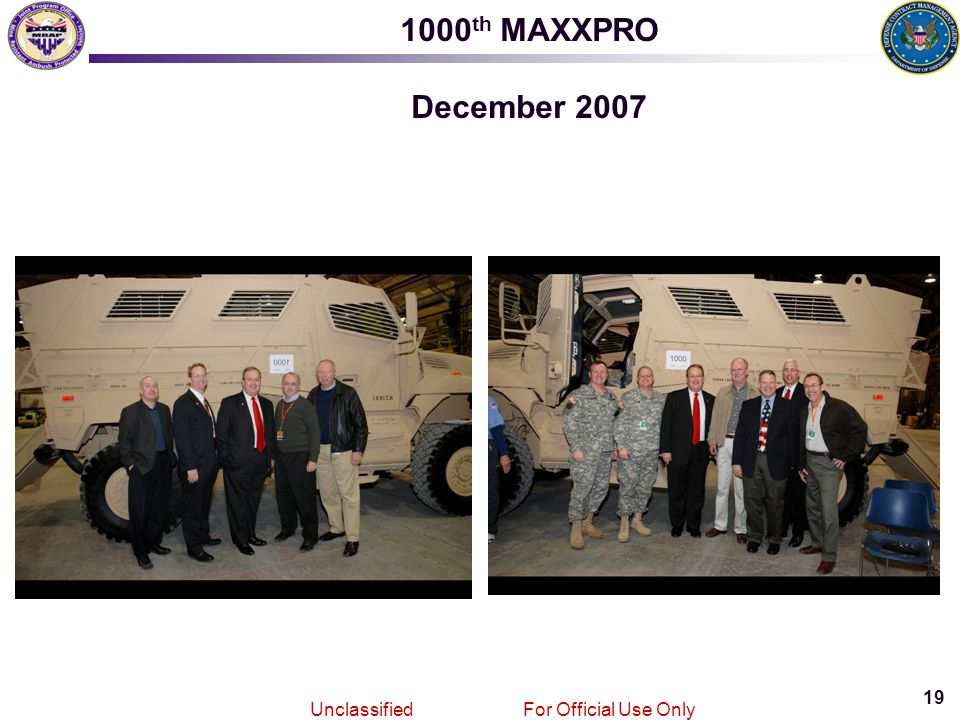 19 Joint MRAPVehicle Program Unclassified For Official Use Only 1000 th MAXXPRO December 2007