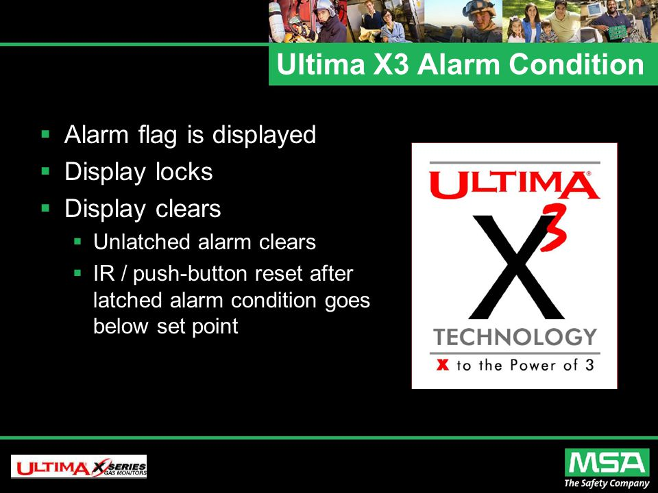 Ultima X3 Alarm Condition  Alarm flag is displayed  Display locks  Display clears  Unlatched alarm clears  IR / push-button reset after latched alarm condition goes below set point