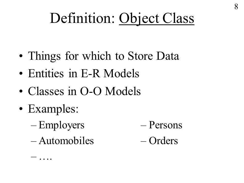 9 Definition: Property A peculiarity common to all members of an object class.