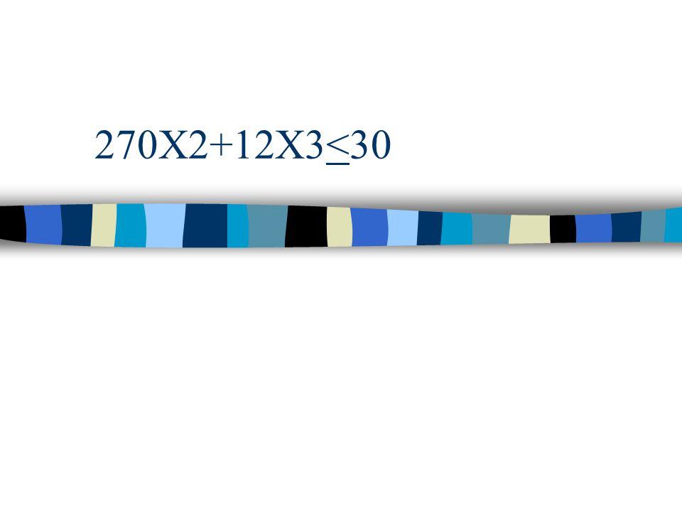 270X2+12X3<30