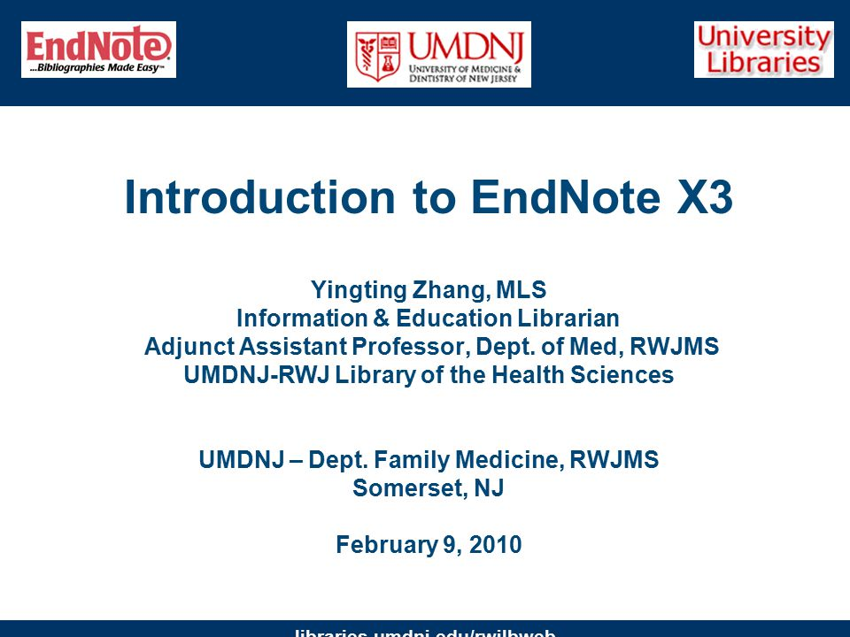 libraries.umdnj.edu/rwjlbweb Search PubMed from EndNote & Directly Download Results Make sure to use the online search mode (temporary library ) so that the results won't be automatically placed in your permanent library.