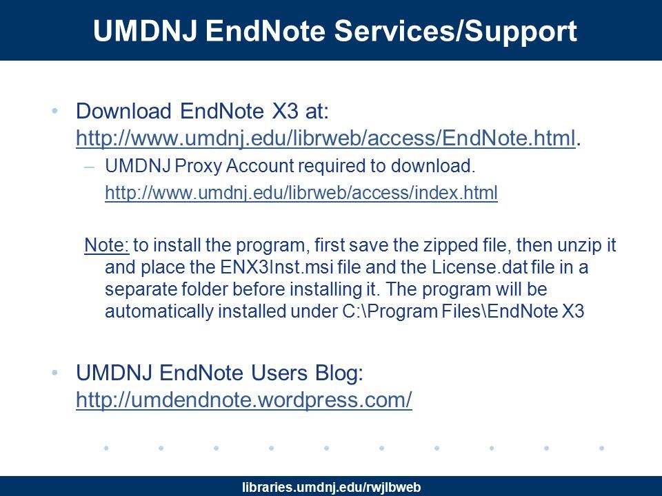 libraries.umdnj.edu/rwjlbweb EndNote Web Account Sign up if no account was created previously.