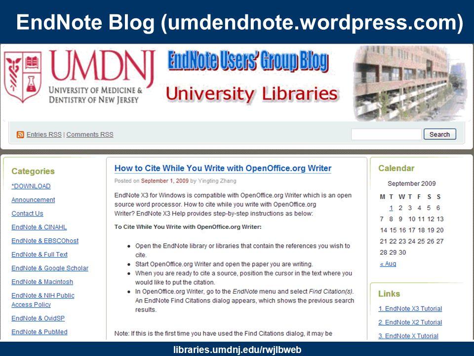 libraries.umdnj.edu/rwjlbweb EndNote Basics: Creating an EndNote Library –Create a library (database) at launching the program, or –Open the EndNote program.