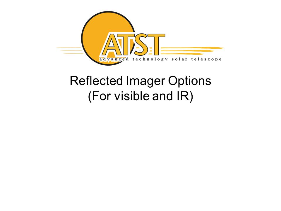 19 Reflected Imager Options (For visible and IR)