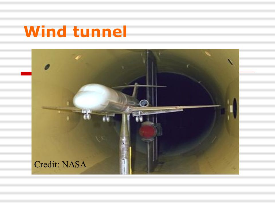 Wind tunnel Credit: NASA