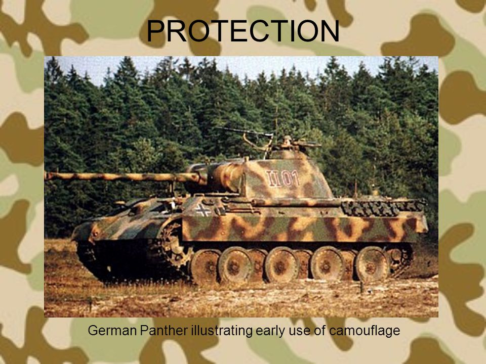 PROTECTION German Panther illustrating early use of camouflage