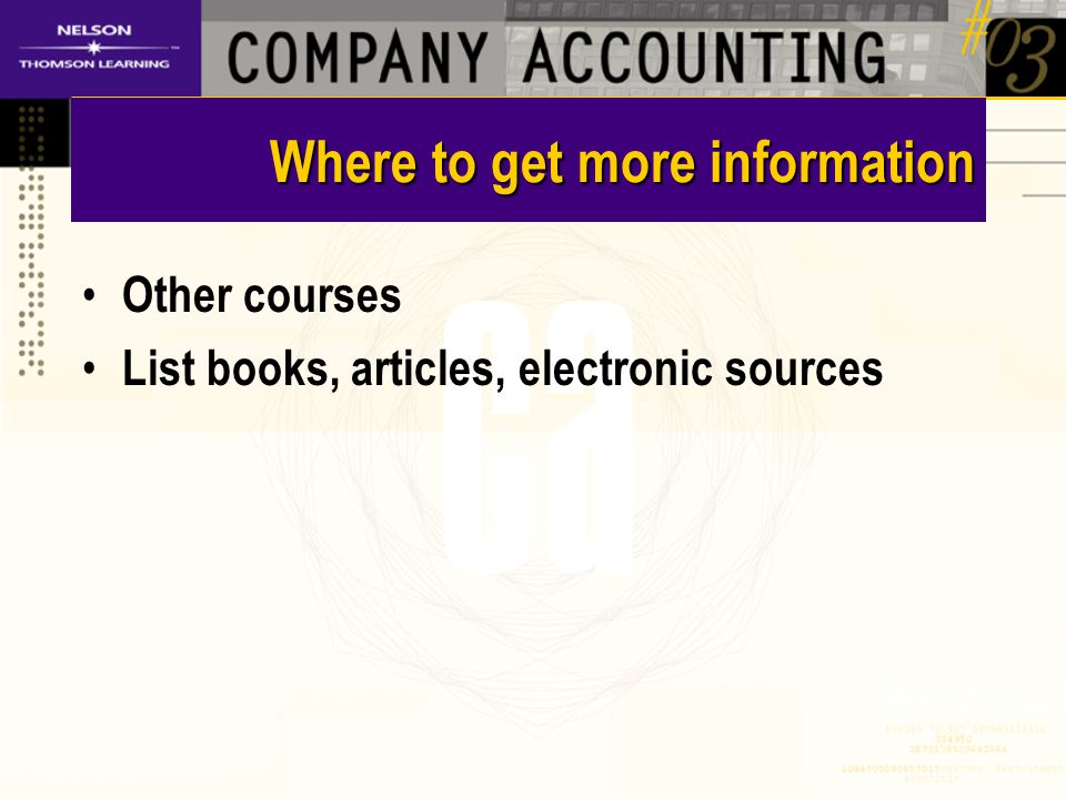 Where to get more information Other courses List books, articles, electronic sources