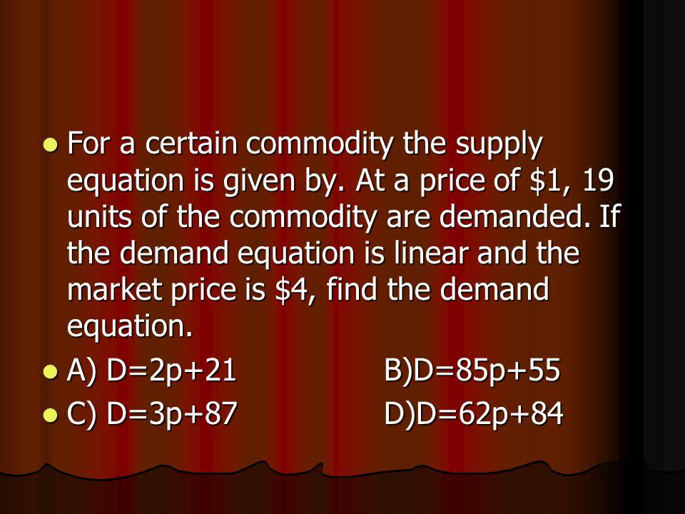 Solve the system A)x1=-17B)x1=16 A)x1=-17B)x1=16 X2=24 x2=55 X2=24 x2=55 X3=33 x3=85 X4=14 x4=96 C) Infinite SolutionsD) No Solution