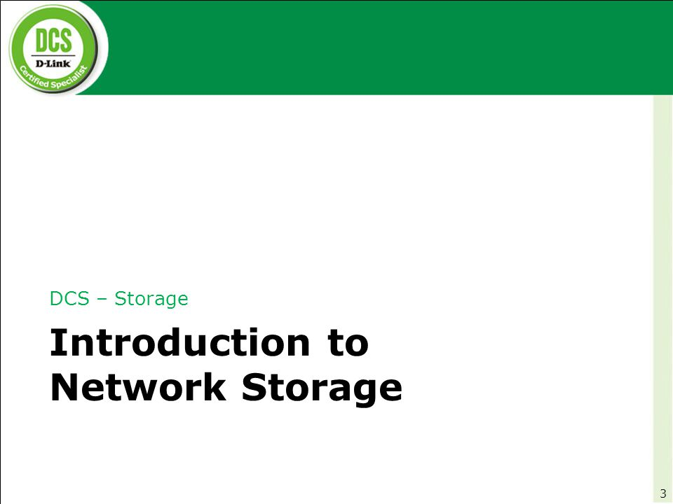 DCS – Storage NAS Product Features Overview* 104 *All features are explained based on the DNS-343 product