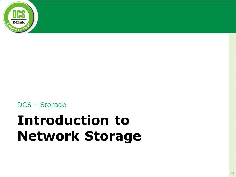 DCS – Storage Storage Essentials 34