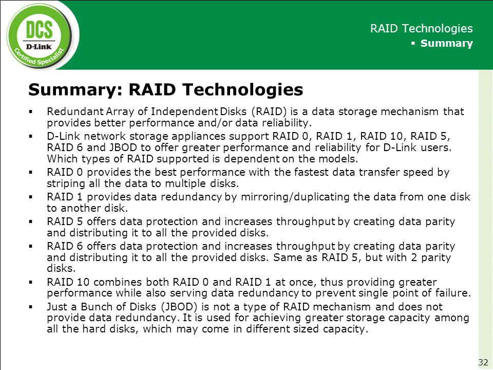 Summary: RAID Technologies  Redundant Array of Independent Disks (RAID) is a data storage mechanism that provides better performance and/or data reli