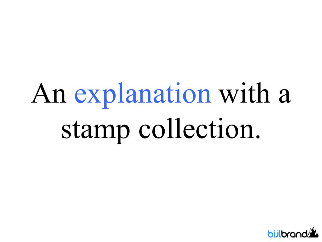 An explanation with a stamp collection.