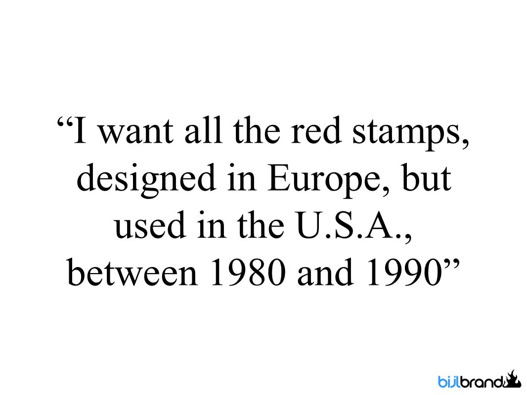 I want all the red stamps, designed in Europe, but used in the U.S.A., between 1980 and 1990