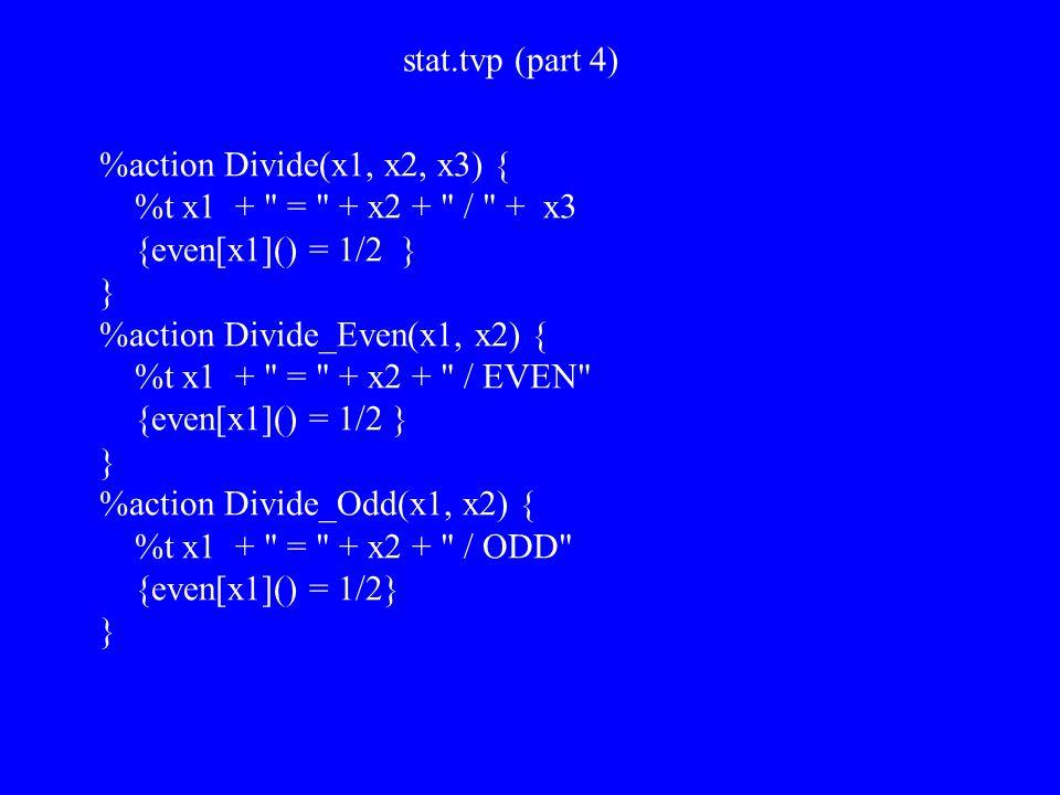 stat.tvp (part 4) %action Divide(x1, x2, x3) { %t x1 +