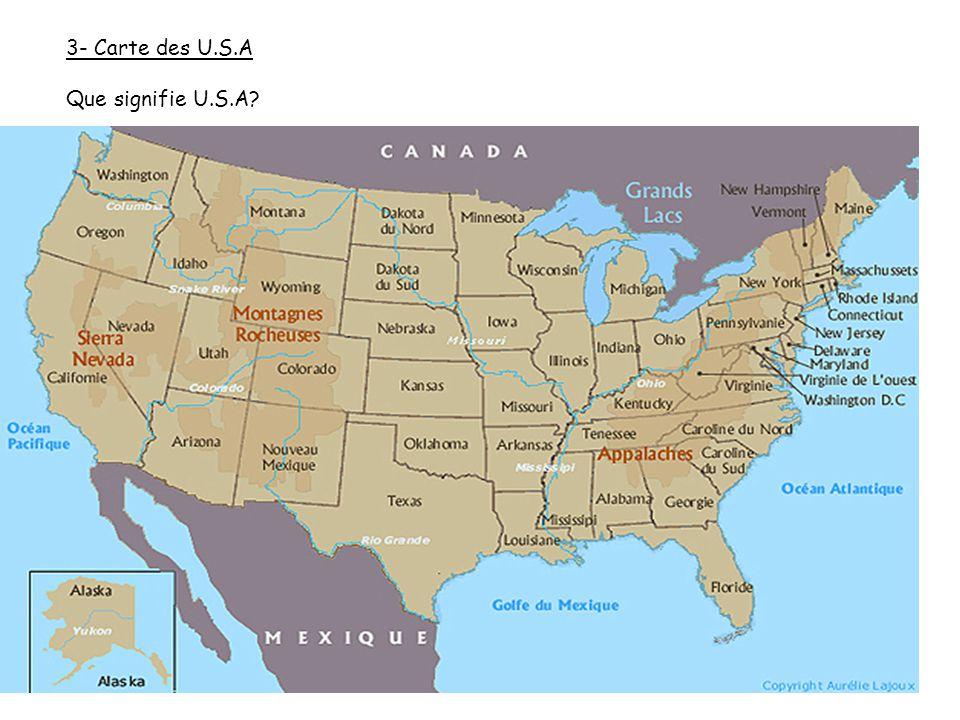 3- Carte des U.S.A Que signifie U.S.A?