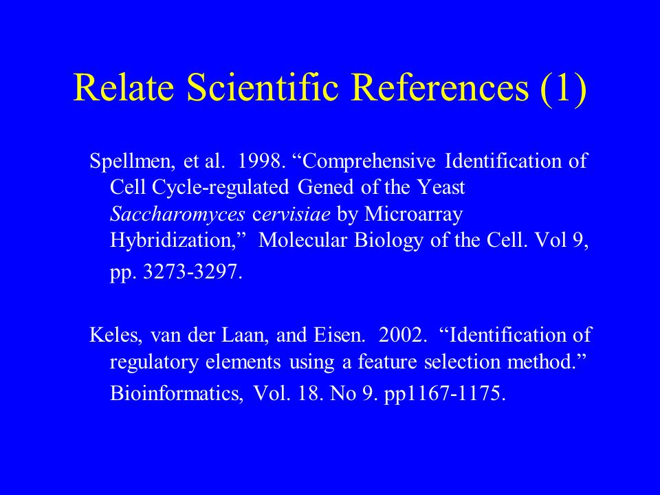 Relate Scientific References (1) Spellmen, et al. 1998.