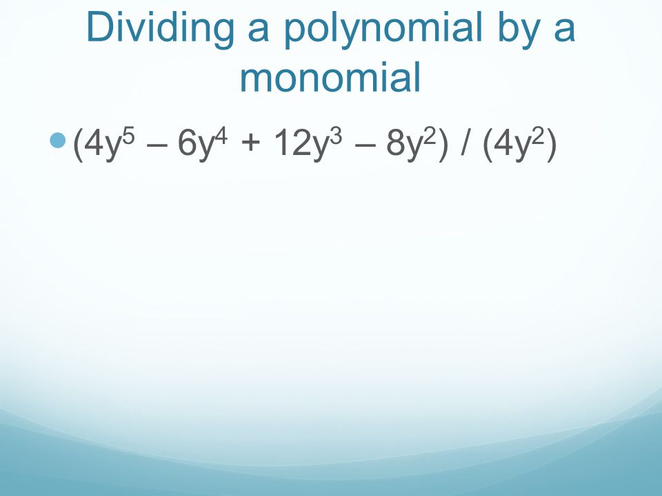 Dividing a polynomial by a polynomial using long division (6x 2 + x – 2)/ (2x – 1)