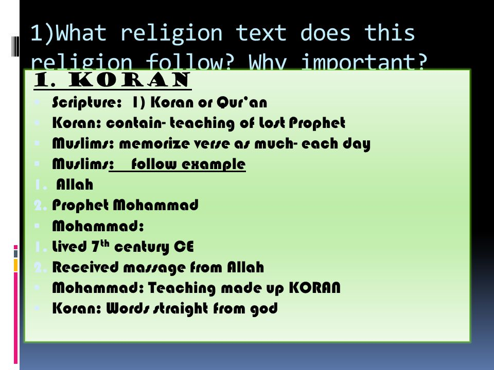 1)What religion text does this religion follow. Why important.