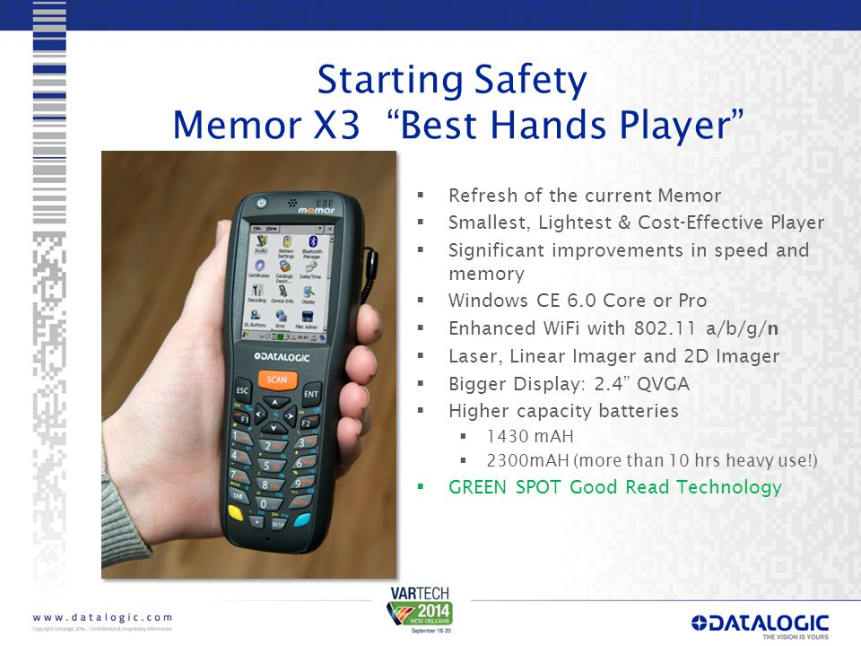 Memor X3 Scouting Report Exceptionally Light and Versatile In:  Low-Cost/Batch Environments  Retail-in-Store  Light Warehouse  Manufacturing  Entertainment/Sporting Events and Access Control  Loud/Quiet Environments